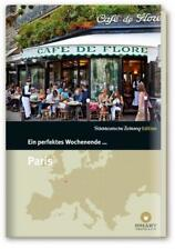 Ein perfektes Wochenende in... Paris von Gilberte Hanska und Nancy Bachmann (20…
