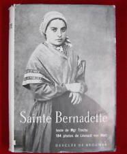 Sainte Bernadette, texte de Mgr Trochu