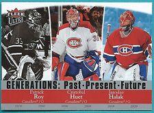 2007-08 Fleer Ultra Generations card/# G!9 of Roy, Huet and Halak