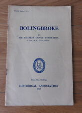 Bolingbroke by Sir Charles Grant Robertson Historical Association pamphlet 1947