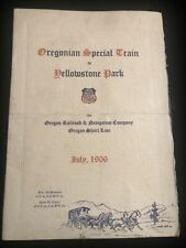 Rare Oregonian Special Train To Yellowstone Park Union Pacific 1906 Pamphlet