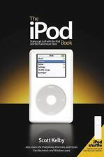 The iPod Book: Doing Cool Stuff with the iPod and the iTunes Music Store, Kelby,