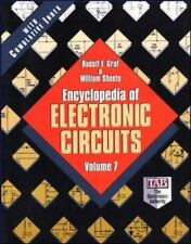 The Encyclopedia of Electronic Circuits Vol. 7 by Rudolf F. Graf and William...