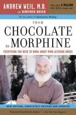 From Chocolate to Morphine: Everything You Need to Know about Mind-Altering Drug