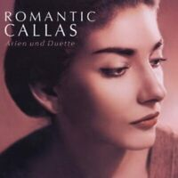 MARIA CALLAS - ROMANTIC CALLAS  2 CD CHOR OPER KLASSIK  NEU