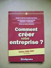 Livre Comment créer votre entreprise 2006-2007 /H29