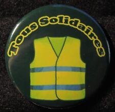 Pin Button Badge Ø38mm  LES GILETS JAUNES ( Tous Solidaires )