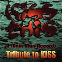 NEW Kiss This - a Main Man Records Tribute to Kiss (Audio CD)