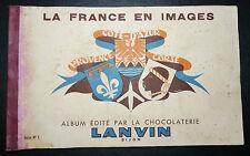 ALBUM CHOCOLAT LANVIN DIJON 1950-1955 FRANCE EN IMAGES PROVENCE CORSE COTE AZUR