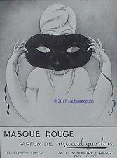 PUBLICITE GUERLAIN PARFUM  MASQUE ROUGE SIGNE LORENZI DE 1926 FRENCH AD PUB RARE