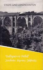 Städte und Landschaften Talsperre Pöhl, Jocketa, Syrau, Jößnitz, Heft 15/ 1961