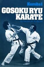 Fighting Karate Gosoku Ryu Hard Fast Style, by Takayuki Kubota 1980 Kumite