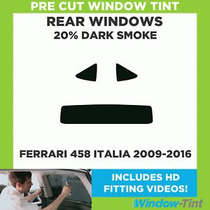 Pre Cut Window Tint - Ferrari 458 Italia 2009-2016 - 20% Dark Rear