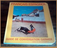 FRANCAIS ESPAGNOL GUIDE DE CONVERSATION - tourisme voyage Espagne