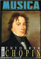 Música: Chopin, Kraus, Biret ,Schiaffini, N 114 Octubre/Noviembre 1999 , Revista