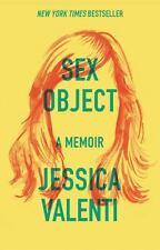 SEX OBJECT - VALENTI, JESSICA - NEW PAPERBACK BOOK