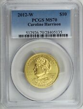 2012-W $10 Caroline Harrison, First Spouse 1/2 oz 99.99% Gold PCGS MS70