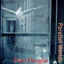 DAVE DOUGLAS Parallel Worlds Mark Dresser Erik Friedlander NEW CD
