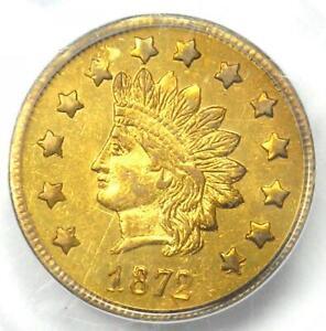 1872 Indian California Gold Dollar Coin G$1 BG-1207 - PCGS MS60 - $2,200 Value!