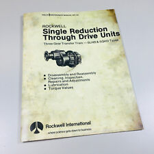 ROCKWELL SLHD SINGLE REDUCTION THROUGH DRIVE UNITS MAINTENANCE SERVICE MANUAL