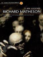 SF masterworks: I am legend by Richard Matheson (Paperback)