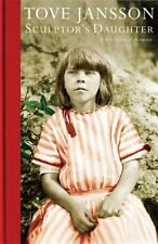 Sculptor's Daughter: A Childhood Memoir by Jansson, Tove   Paperback Book   9781