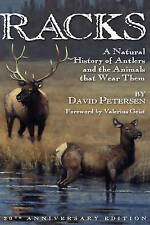 Racks: A Natural History of Antlers and the Animals That Wear Them, 20th Anniver