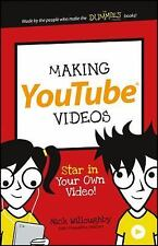 Dummies Junior: Making YouTube Videos : Star in Your Won Video! by Nick...