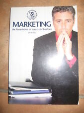 MARKETING The Foundation of Successful Business J Foley