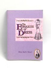 The Etiquette of Dress - Hints from Victorian and Edwardian writers