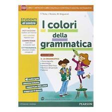 9788869101533 Colori della grammatica. Ediz. mylab. Per la Scuol...nsione online