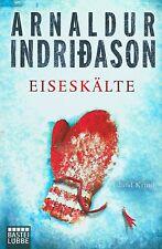 Indridason - EISESKÄLTE  Kriminal Thriller  TB