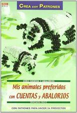 Serie Cuentas y Abalorios nº 42. MIS ANIMALES PREFERIDOS CON CUENTAS Y ABALORIOS