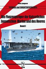 Lengerer Die Flugzeugträger der Kaiserlichen Japanischen Marine und des Heeres