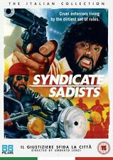 SYNDICATE SADISTS.
