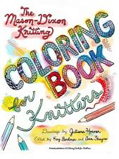 The Mason Dixon Knitting Coloring Book For Knitters / By Juliana Horner