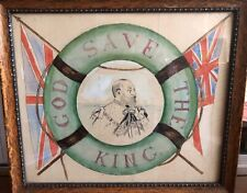 1905 British Maritime Folk Art Pen & Ink, God Save The King, Edward VII