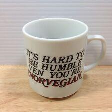 Norwegian Mug IT'S HARD TO BE HUMBLE WHEN YOU'RE NORVEGIAN Patriotic Humor