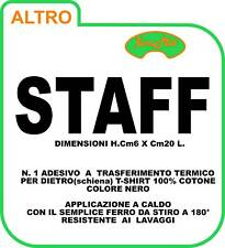 "STAFF T-SHIRT STAFF ADESIVO SCRITTA""STAFF"" TERMOADESIVO"