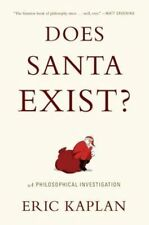 USED (GD) Does Santa Exist?: A Philosophical Investigation by Eric Kaplan