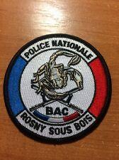 PATCH POLICE FRANCE - BAC Rosny Sous Bois- ORIGINAL!