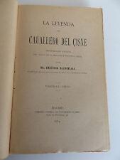1914 La LEYENDA del CABALLERO del CISNE 1st SPANISH Ed. Rare Codex Transcription