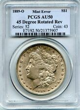 C11842- 1889-O 45 DEGREE ROTATED DIES MORGAN DOLLAR PCGS AU50 - MINT ERROR!