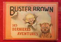 Buster Brown et ses dernières aventures. Par OUTEAULT. Hachette 1910. EO
