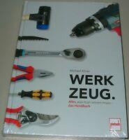 Handbuch Werkzeug - Alles was man wissen muss Michael Allner Handwerker Buch Neu