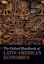 The Oxford Handbook of Latin American Economics (Oxford Handbooks) by Jose Anto
