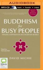 Buddhism for Busy People by David Michie (2014, MP3 CD, Unabridged) NEW