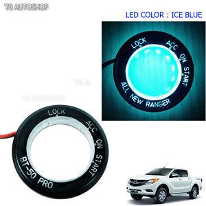 For Mazda Bt50 Pro Bt-50 Pro UTE 2012 15 2016 Ice Blue LED Ring Start Key Remote