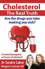 Cholesterol The Real Truth Sandra Cabot Like NEW