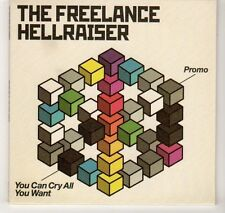 (EA824) The Freelance Hellraiser, You Can Cry All You Want - 2006 DJ CD
